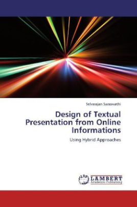 Design of Textual Presentation from Online Informations