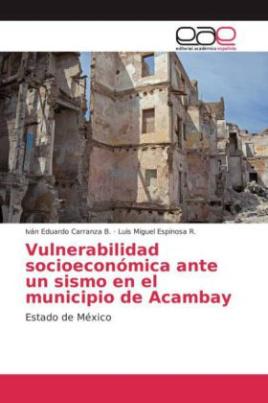 Vulnerabilidad socioeconómica ante un sismo en el municipio de Acambay