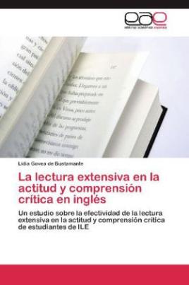 La lectura extensiva en la actitud y comprensión crítica en inglés