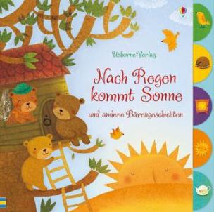 Nach Regen kommt Sonne und andere Bärengeschichten