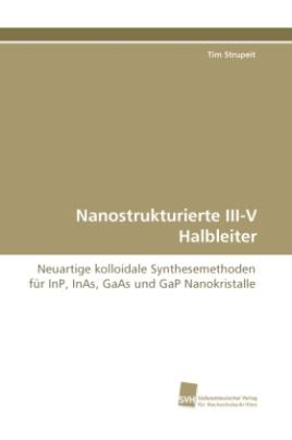 Nanostrukturierte III-V Halbleiter