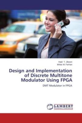 Design and Implementation of Discrete Multitone Modulator Using FPGA