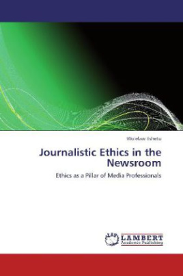 Journalistic Ethics in the Newsroom