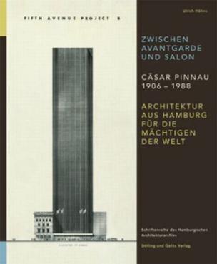 Zwischen Avantgarde und Salon: Cäsar Pinnau 1906 - 1988