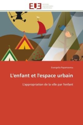 L'enfant et l'espace urbain