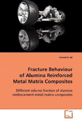 Fracture Behaviour of Alumina Reinforced Metal  Matrix Composites