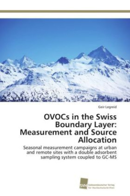 OVOCs in the Swiss Boundary Layer: Measurement and Source Allocation