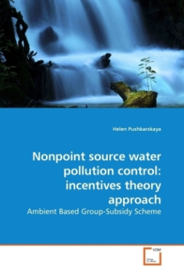 Nonpoint source water pollution control: incentives theory approach