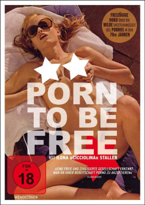 Porn to Be Free (FSK18)