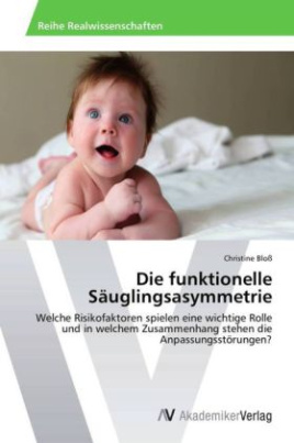 Die funktionelle Säuglingsasymmetrie