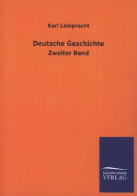 Deutsche Geschichte. Bd.2