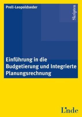 Einführung in die Budgetierung und integrierte Planungsrechnung