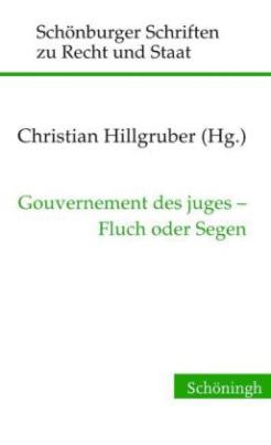 Gouvernement des juges - Fluch oder Segen