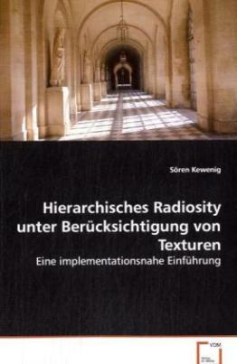 Hierarchisches Radiosity unter Berücksichtigung von Texturen