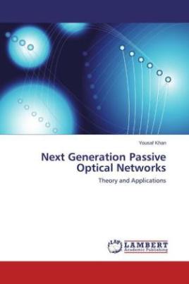 Next Generation Passive Optical Networks
