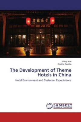 The Development of Theme Hotels in China