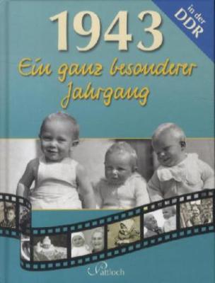 1943, Ein ganz besonderer Jahrgang in der DDR