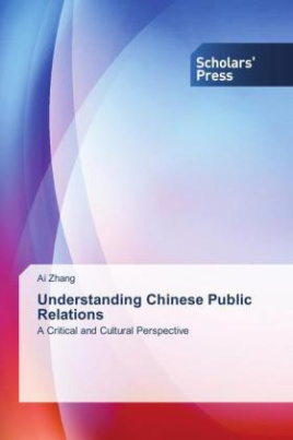 Understanding Chinese Public Relations