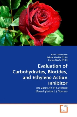 Evaluation of Carbohydrates, Biocides, and Ethylene Action Inhibitor