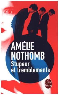 Stupeur et tremblements. Mit Staunen und Zittern, französische Ausgabe