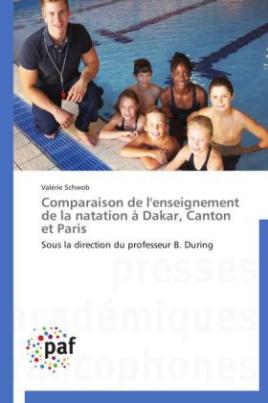 Comparaison de l'enseignement de la natation à Dakar, Canton et Paris