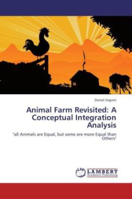 Animal Farm Revisited: A Conceptual Integration Analysis