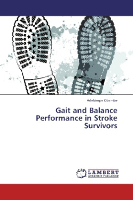 Gait and Balance Performance in Stroke Survivors