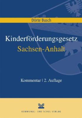 Kinderförderungsgesetz (KiföG) Sachsen-Anhalt, Kommentar