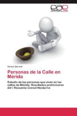Personas de la Calle en Mérida