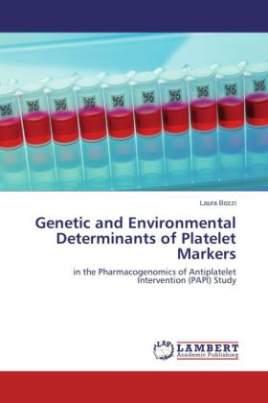 Genetic and Environmental Determinants of Platelet Markers