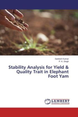 Stability Analysis for Yield & Quality Trait in Elephant Foot Yam