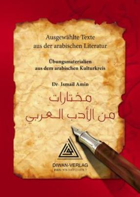 Ausgewählte Texte aus der arabischen Literatur, Hocharabisch