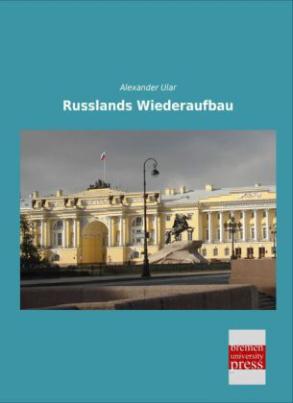 Russlands Wiederaufbau