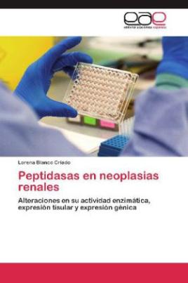 Peptidasas en neoplasias renales