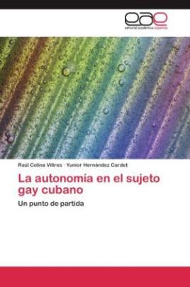 La autonomía en el sujeto gay cubano