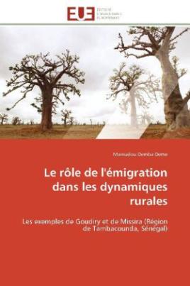 Le rôle de l'émigration dans les dynamiques rurales