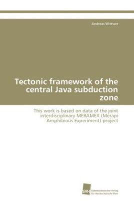 Tectonic framework of the central Java subduction zone