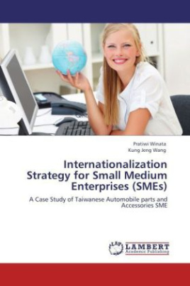 Internationalization Strategy for Small Medium Enterprises (SMEs)