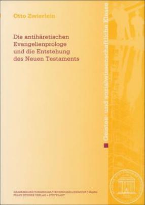 Die antihäretischen Evangelienprologe und die Entstehung des Neuen Testaments