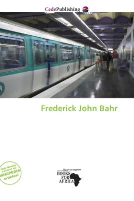 Frederick John Bahr