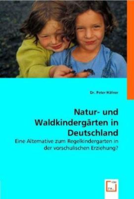 Natur- und Waldkindergärten in Deutschland