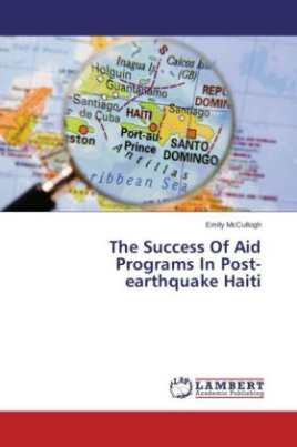 The Success Of Aid Programs In Post-earthquake Haiti
