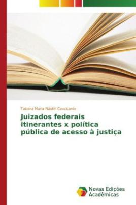 Juizados federais itinerantes x política pública de acesso à justiça