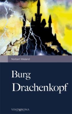 Burg Drachenkopf