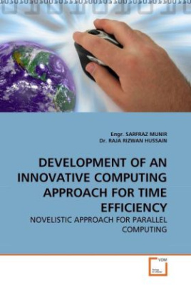 DEVELOPMENT OF AN INNOVATIVE COMPUTING APPROACH FOR TIME EFFICIENCY