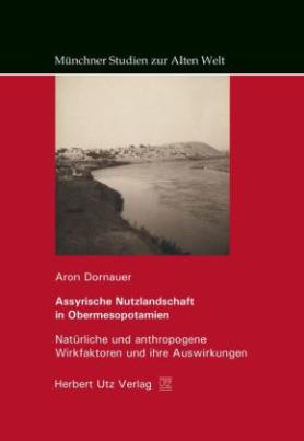 Assyrische Nutzlandschaft in Obermesopotamien