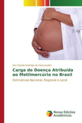 Carga de Doença Atribuída ao Metilmercúrio no Brasil
