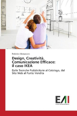 Design, Creatività, Comunicazione Efficace: il caso IKEA