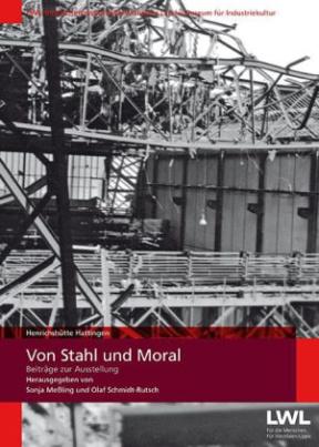 Von Stahl und Moral