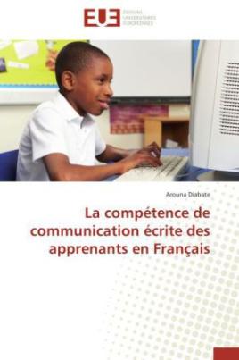 La compétence de communication écrite des apprenants en Français